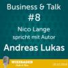 """Andreas Lukas- """"Die ungleichen Gleichen"""" - Wiesbaden Radio & Show Staffel 2 - Business & Talk #8 Download"""