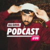 ALL GOOD PODCAST #99: Farhot Download