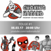 Choking Hazard – Der Talk #1