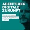 Abenteuer Digitale Zukunft: Episode 02