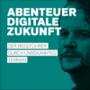 Abenteuer Digitale Zukunft: Episode 08