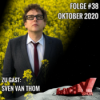 Folge #38 | Oktober 2020 | Gast: Sven van Thom
