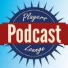 Players Lounge Podcast 300 - Ein Jubiläum, ein besonderer Gast