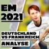 EM-Studio #3   Die ausführlichste Deutschland - Frankreich Analyse der Welt!