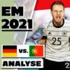 EM-Studio #4   Löw schlägt zurück! Das 4:2 gegen Portugal in der Analyse
