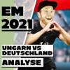 EM-Studio #5 | Schelte für Deutschland nach Ungarn-Spiel & Alle Achtelfinal-Tipps