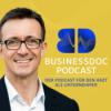 Businessdoc - Arzt als Unternehmer  I  Dr. med. Sven Jungmann  I  Arzt, Unternehmer, Speaker & Chief Medical Officer bei FoundersLane