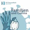 Familien und Corona #5 - Kinder gegen COVID impfen…?
