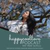 #0 happycoollove Podcast: Was erwartet dich hier?