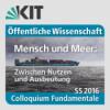 Colloquium Fundamentale SS 2016 - Eröffnungsvortrag: Welterbe Ozean