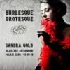 Burlesque Grotesque Palais Club 01.01.2019