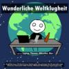 Wunderliche Weltklugheit #48 - Weltreise Thailand, Bali, Nusa Penida, Vietnam, Norwegen