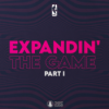 Expandin' The Game, Pt.1