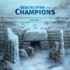 Geschichten eines Champions | Episode 1 – Der Altar