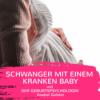 Schwanger mit einem kranken Baby| BVAA #041