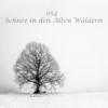 054 - Schnee in den Alten Wäldern Download