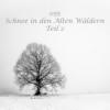 055 - Schnee in den Alten Wäldern - Teil 2 Download