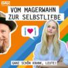 #35 – Zwischen Kalorienzählen und Laufsteg: Vom Magerwahn zur Selbstliebe - mit Anne-Sophie Monrad