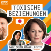#37 – Toxische Beziehungen: Wie wir sie erkennen und beenden - mit Stefanie Stahl & Mimi Erhardt