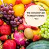 Wie funktioniert ein Fruktoseintoleranz-Test?