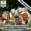 P2P Deep Dive 4 – Scam Update - Skrupellose Affiliate Blogger - Crowdestor Kritik