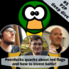 Peerduck quacks about red flags and how he invests - P2P Deep Dive 5