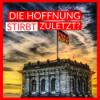 Die Hoffnung stirbt zuletzt? Die Programmaufschläge zur Bundestagswahl #97 Download