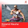 Ronald Rauhe – Kanu – Podcast #21