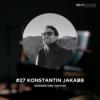 #27 Konstantin Jakabb, Gründer von Tochter