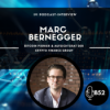 Block52 - #102 with Marc Bernegger, Bitcoin Pionier & Aufsichtsrat der Crypto Finance Group