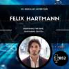 Block52 - #103 with Felix Hartmann, Managing Partner, Hartmann Capital