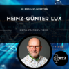 Block52 - #122 with Heinz-Günter Lux, Digital Strategist, Evonik