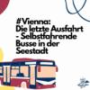 #Vienna: die letzte Ausfahrt - selbstfahrende Busse in der Seestadt