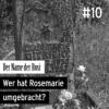 #10 Nitribitt- Der Name der Rosi