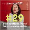Erotik zum Hören: Warum Frauen so darauf stehen