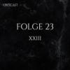 Folge 23 | XXIII