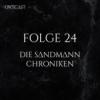 Folge 24 | Die Sandmann Chroniken