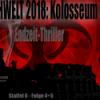 NACHWELT 2018 - Kolosseum (S6Ep4+5) Endzeit-Hörbuch von Georg Bruckmann