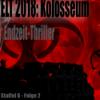 NACHWELT 2018 - Kolosseum S6Ep2 von Georg Bruckmann