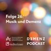 Folge 26: Musik und Demenz