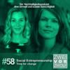 #58 Social Entrepreneurship – Time for change!