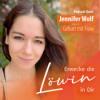 #061 Erfolgreich im Business und Mutter - das geht! - Im Gespräch mit Jennifer Wolf