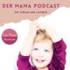 262 - Mama kraftvoll und gelassen - Deine Entspannung für den Alltag