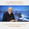 13.DIE LETZENDLICHE RUHE: 13.3 Marschbefehl | Pastor Mag. Kurt Piesslinger