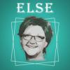 Else! Mit Ludwig Baumann