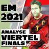 EM-Studio #7 | Viertelfinals in der Analyse, Halbfinals in der Prognose!