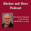 """""""Bücher schreiben mit Herz: Was hat der Fotograf Erwin Krensel mit Büchern zu tun?"""" Download"""