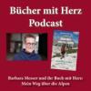 """""""Barbara Messer und ihr Buch mit Herz: Mein Weg über die Alpen"""" Download"""