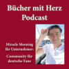 Hüseyin Kürklü und die Miracle Morning Bücher mit Herz Download