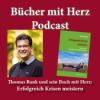 Thomas Bank und sein Buch mit Herz: Erfolgreich Krisen meistern